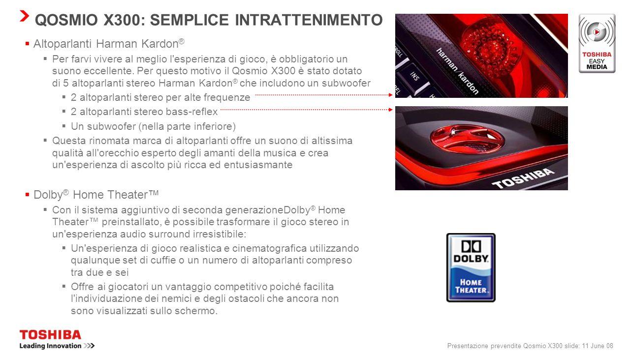 QOSMIO X300: SEMPLICE INTRATTENIMENTO