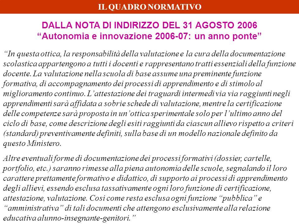 DALLA NOTA DI INDIRIZZO DEL 31 AGOSTO 2006
