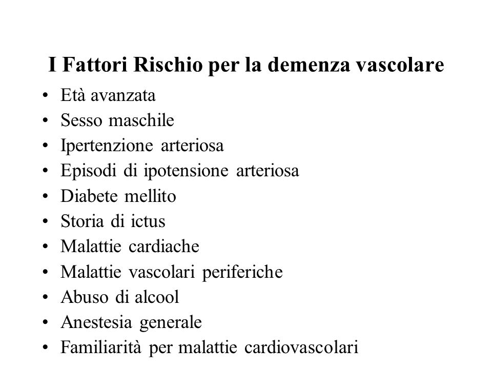 I Fattori Rischio per la demenza vascolare