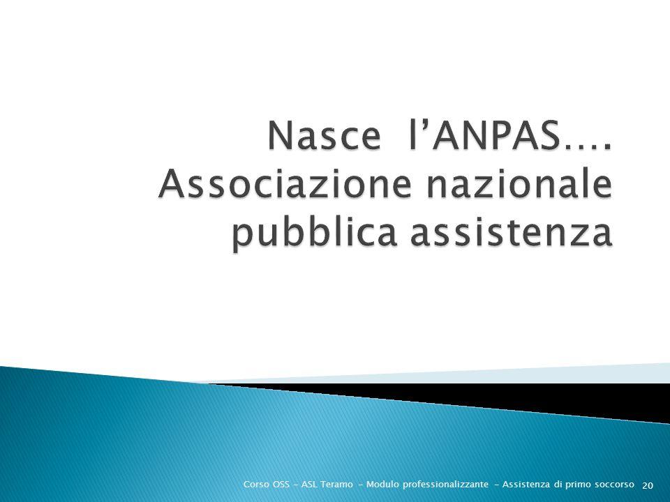 Nasce l'ANPAS…. Associazione nazionale pubblica assistenza