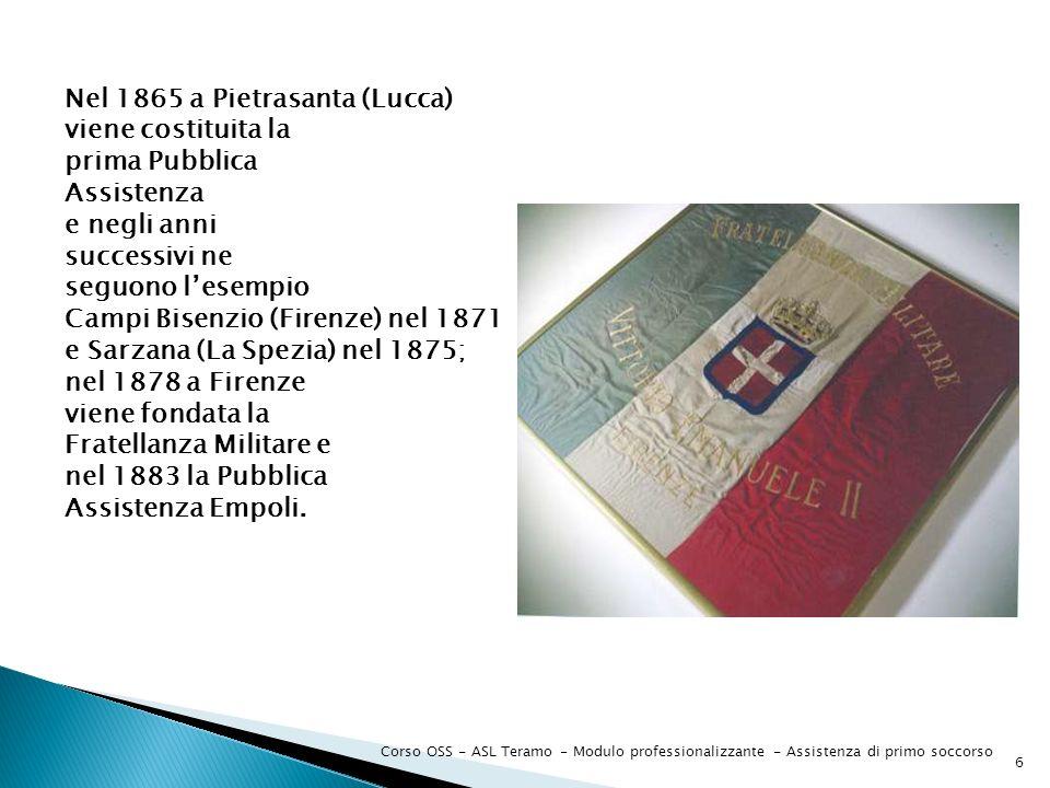 Nel 1865 a Pietrasanta (Lucca) viene costituita la prima Pubblica