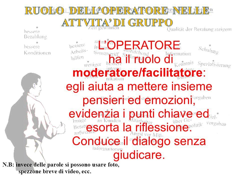 RUOLO DELL'OPERATORE NELLE ATTVITA' DI GRUPPO