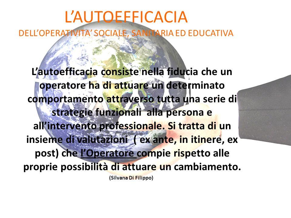 L'AUTOEFFICACIA DELL'OPERATIVITA' SOCIALE, SANITARIA ED EDUCATIVA
