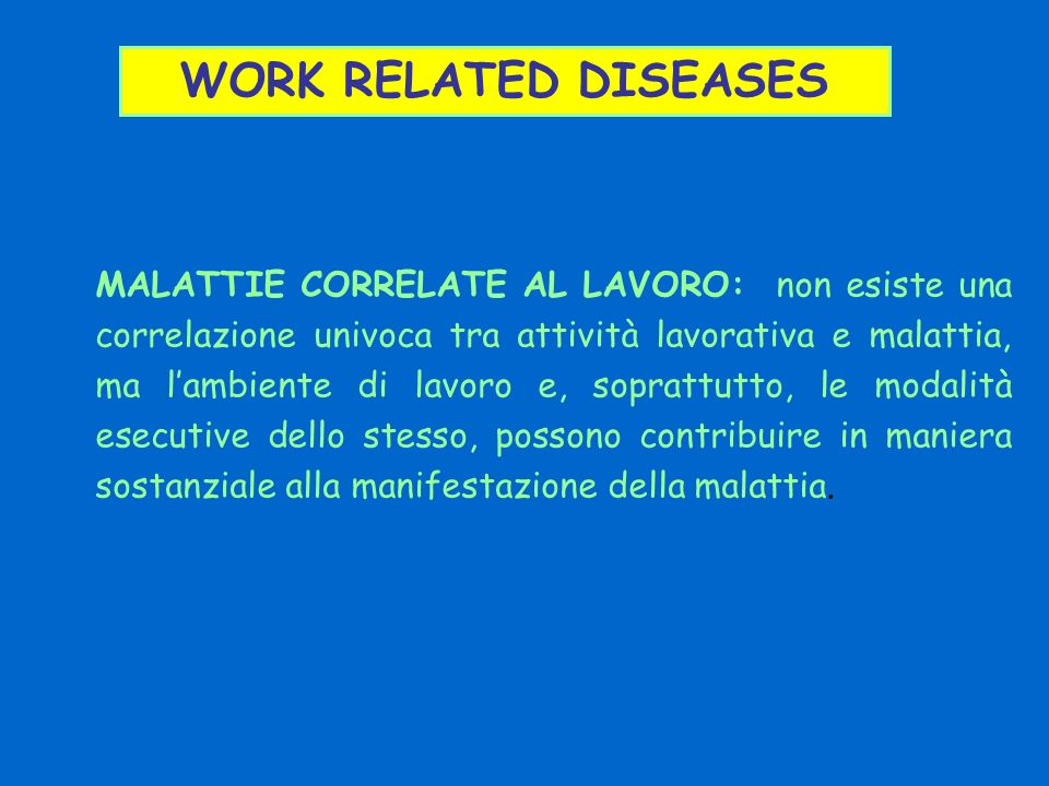 WORK RELATED DISEASES