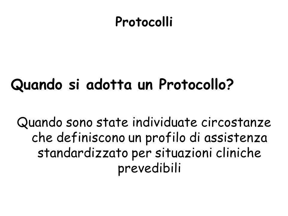 Quando si adotta un Protocollo