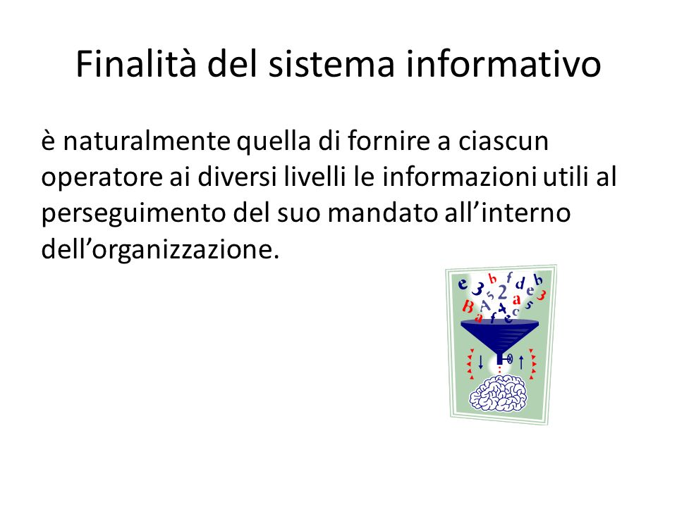 Finalità del sistema informativo