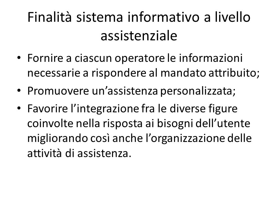 Finalità sistema informativo a livello assistenziale