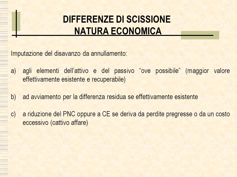 DIFFERENZE DI SCISSIONE NATURA ECONOMICA