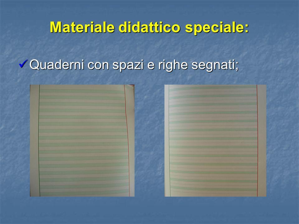 Materiale didattico speciale: