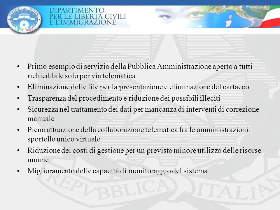 Primo esempio di servizio della Pubblica Amministrazione aperto a tutti richiedibile solo per via telematica