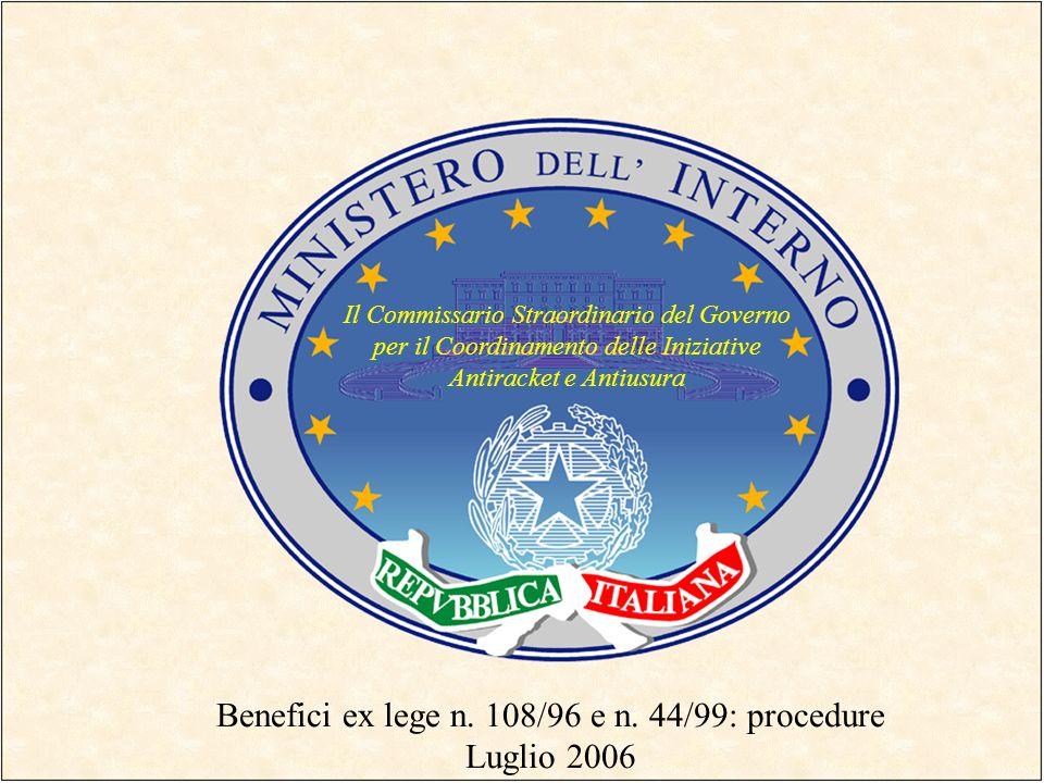 Benefici ex lege n. 108/96 e n. 44/99: procedure Luglio 2006