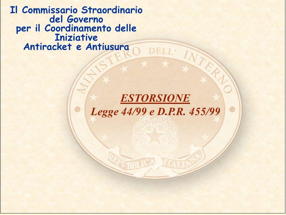 ESTORSIONE Legge 44/99 e D.P.R. 455/99