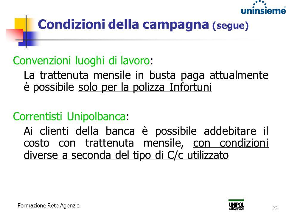 Condizioni della campagna (segue)