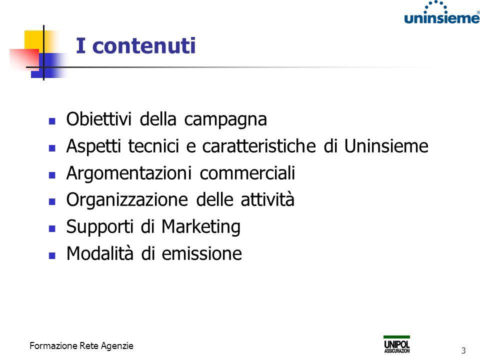 I contenuti Obiettivi della campagna