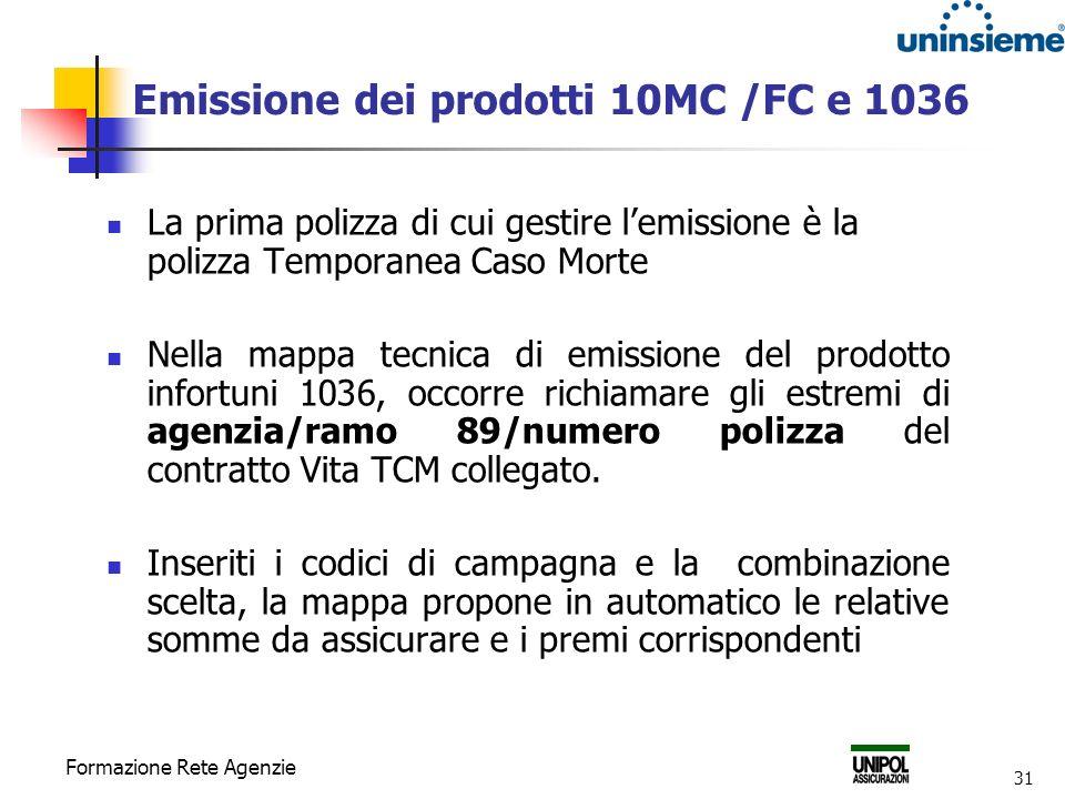 Emissione dei prodotti 10MC /FC e 1036