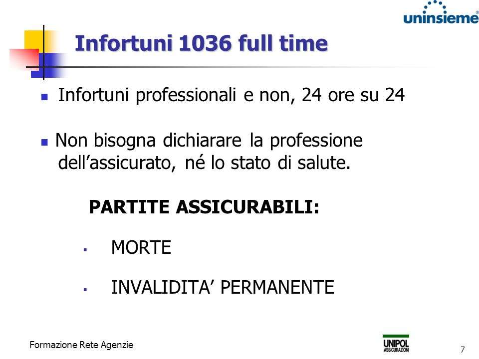 Infortuni 1036 full time Infortuni professionali e non, 24 ore su 24