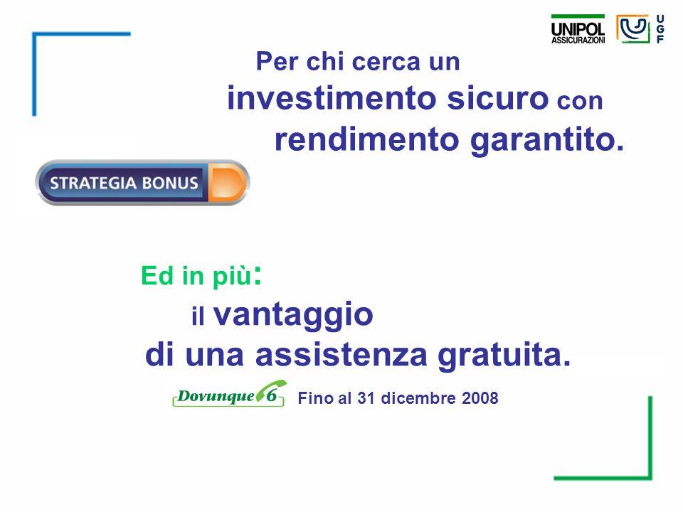 investimento sicuro con rendimento garantito.