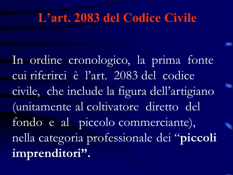 L'art. 2083 del Codice Civile