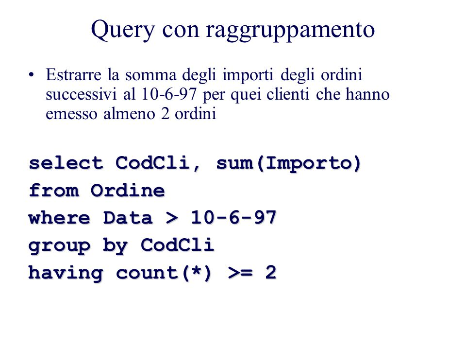 Query con raggruppamento
