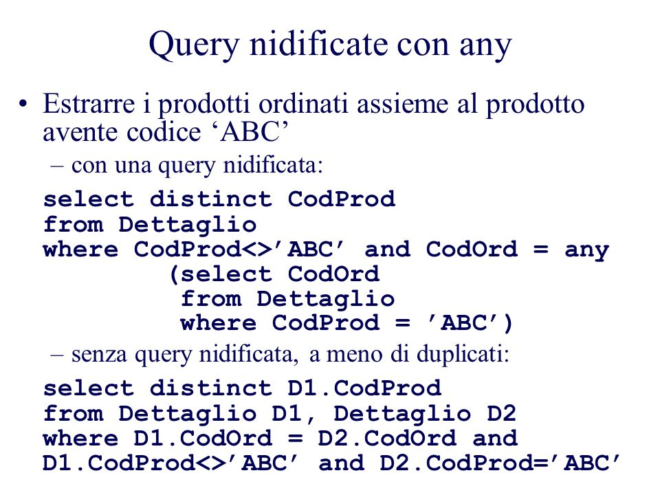 Query nidificate con any