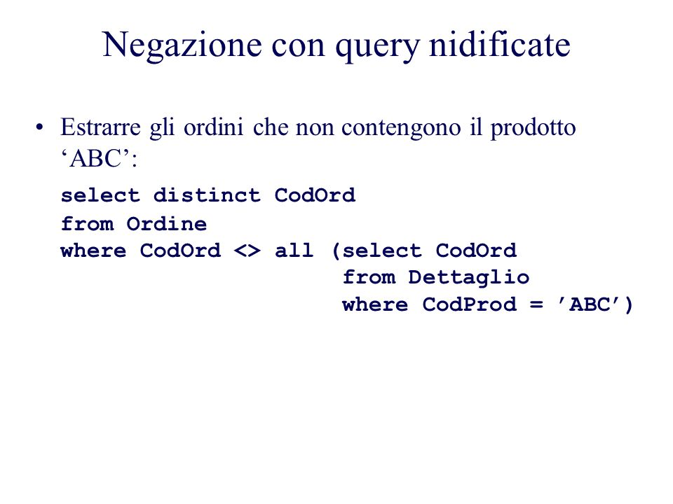 Negazione con query nidificate