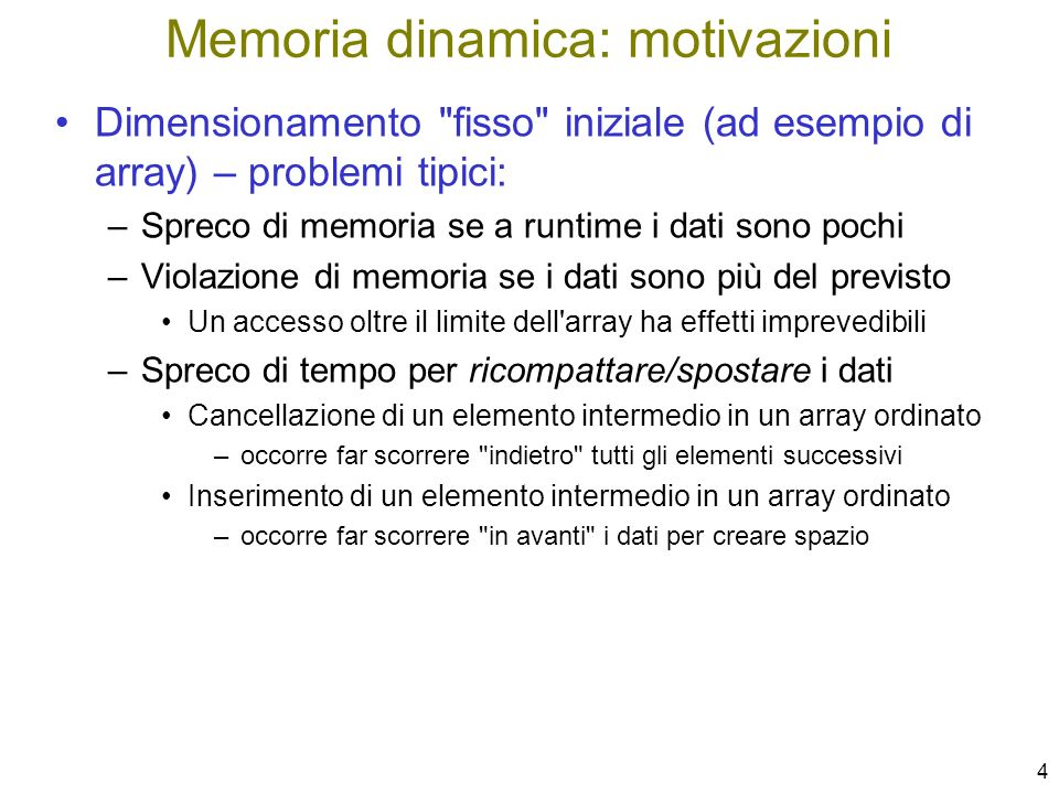 Memoria dinamica: motivazioni