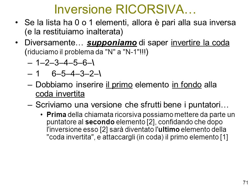 Inversione RICORSIVA…