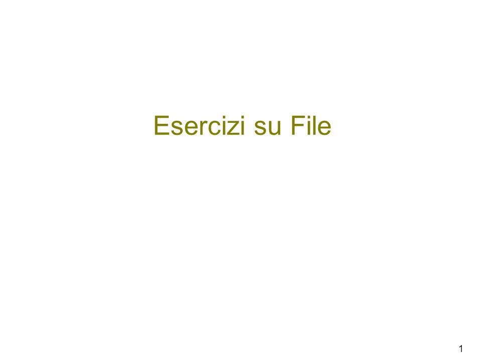 Esercizi su File