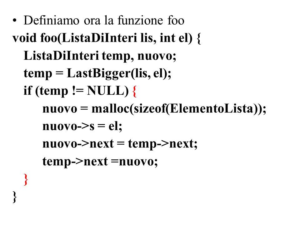 Definiamo ora la funzione foo