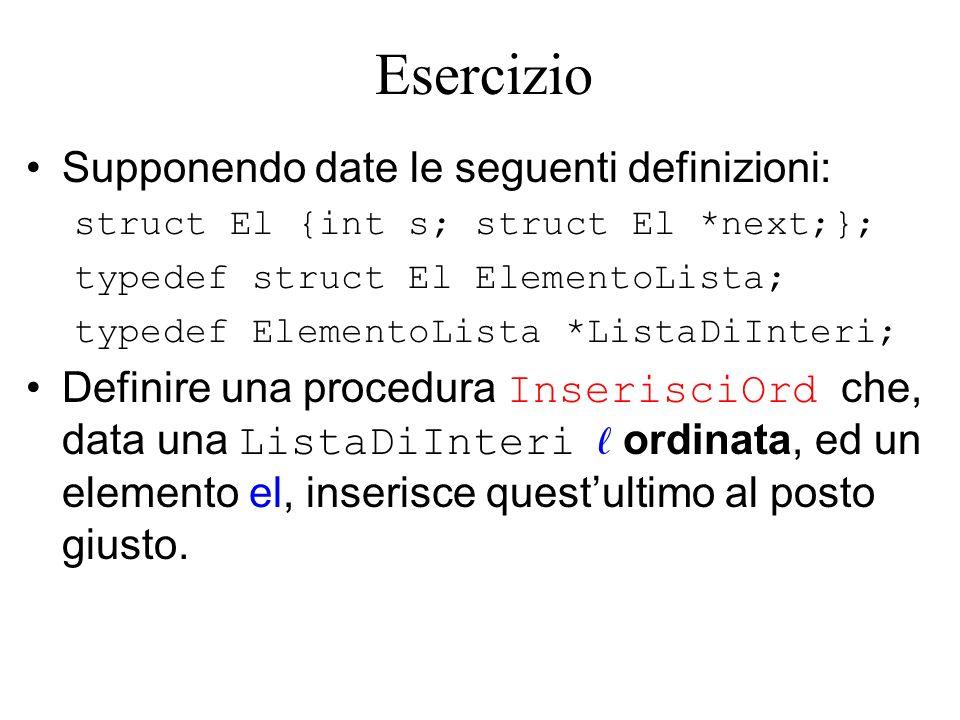 Esercizio Supponendo date le seguenti definizioni:
