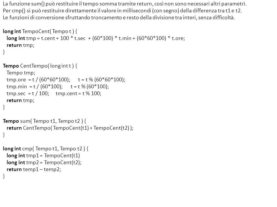 La funzione sum() può restituire il tempo somma tramite return, così non sono necessari altri parametri.
