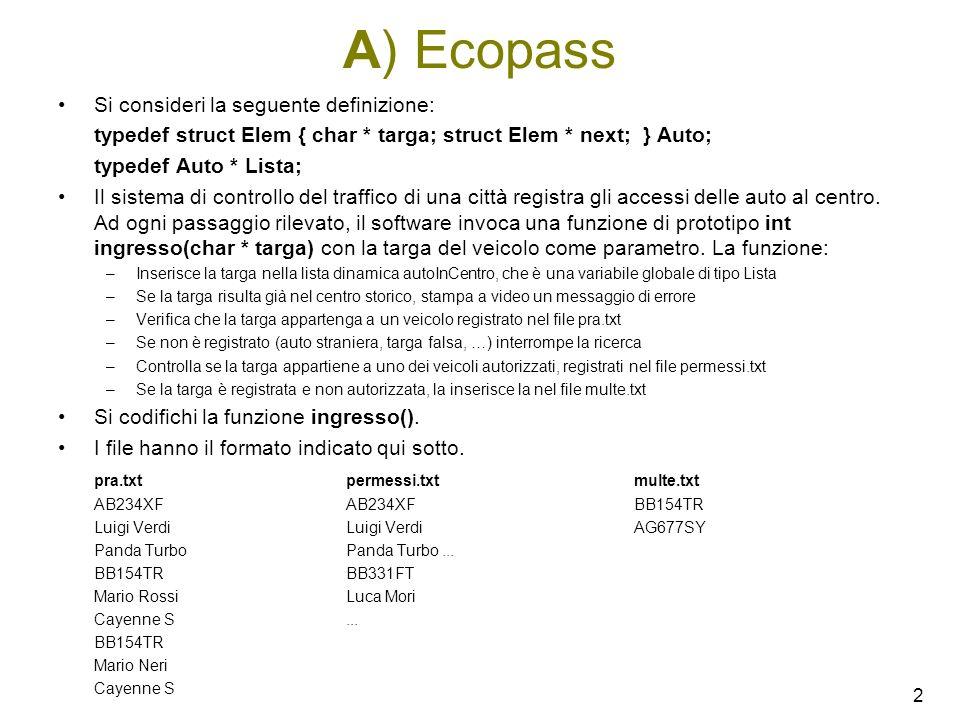 A) Ecopass Si consideri la seguente definizione: