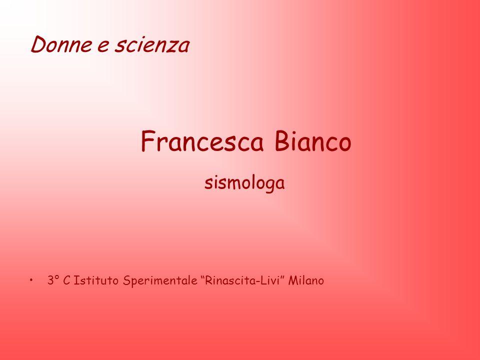 Francesca Bianco sismologa Donne e scienza