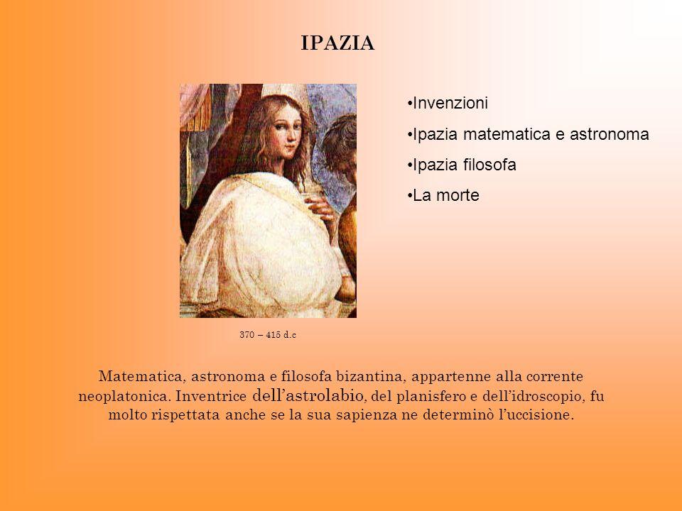IPAZIA Invenzioni Ipazia matematica e astronoma Ipazia filosofa