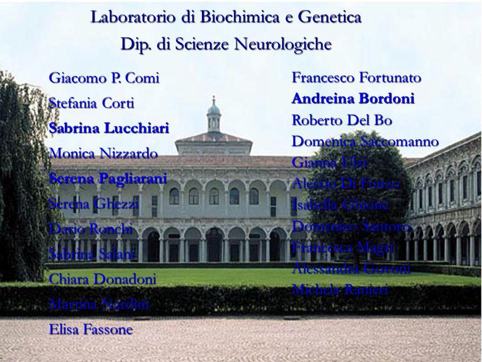 Laboratorio di Biochimica e Genetica Dip. di Scienze Neurologiche