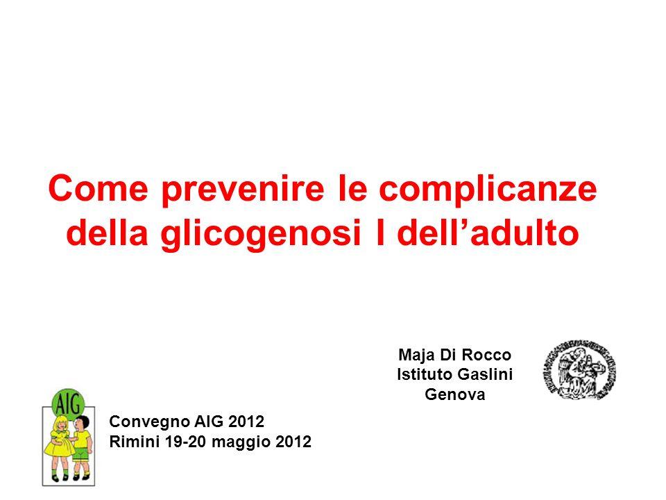 Come prevenire le complicanze della glicogenosi I dell'adulto
