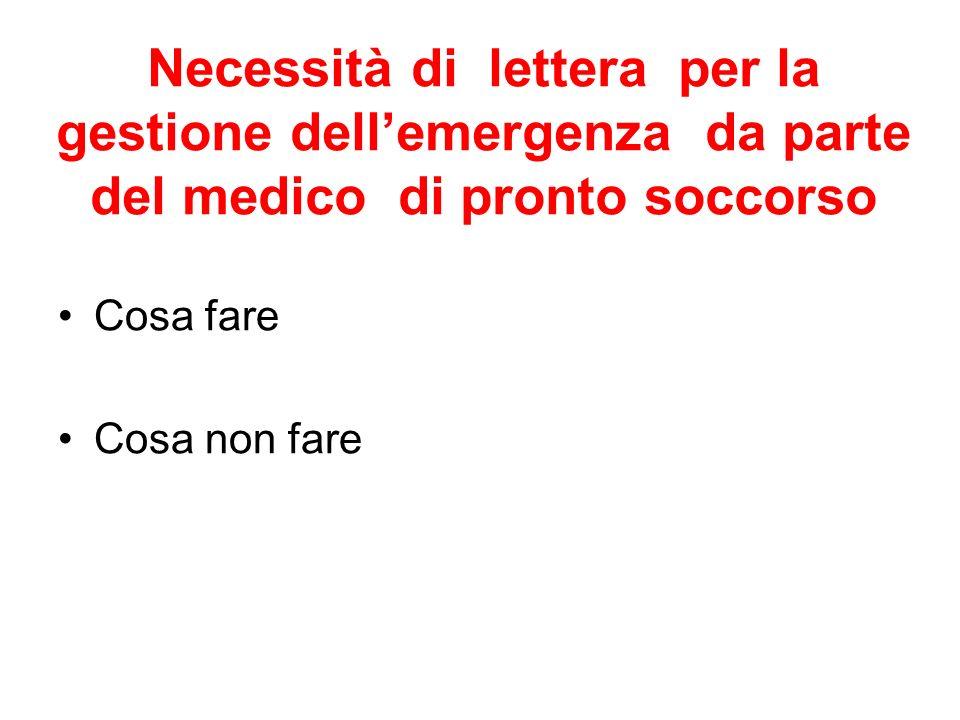 Necessità di lettera per la gestione dell'emergenza da parte del medico di pronto soccorso