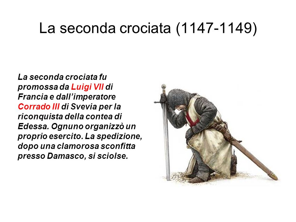 La seconda crociata (1147-1149)