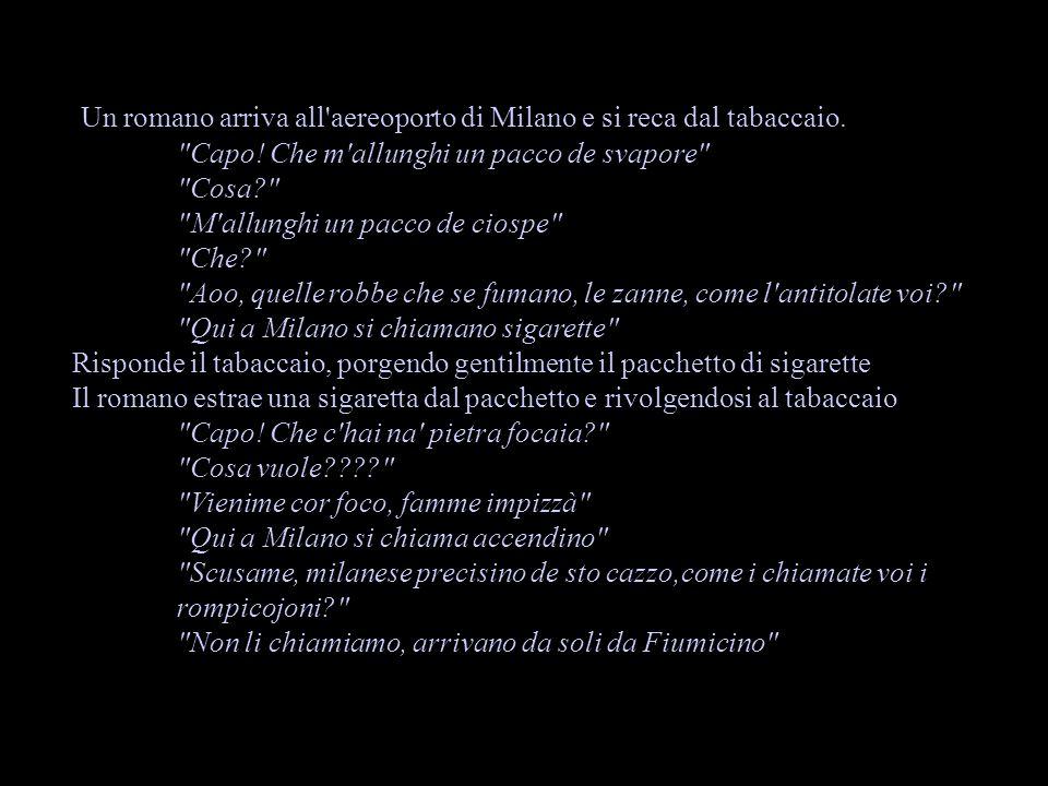 Un romano arriva all aereoporto di Milano e si reca dal tabaccaio.