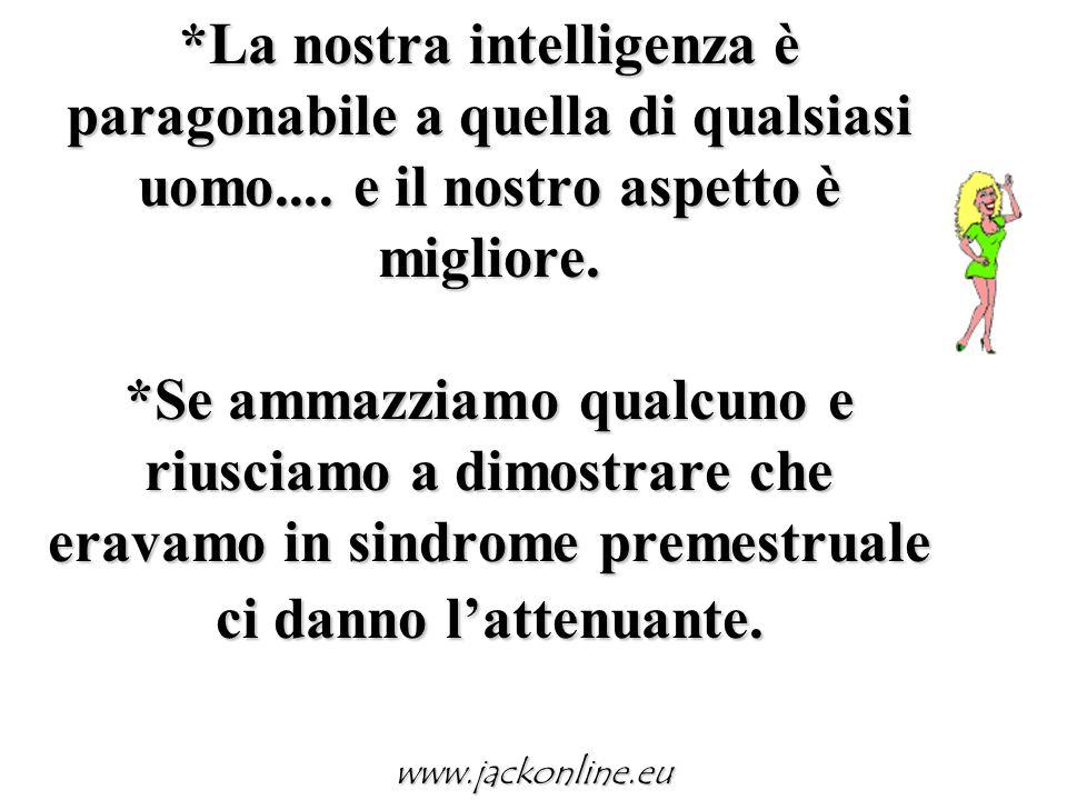 La nostra intelligenza è paragonabile a quella di qualsiasi uomo