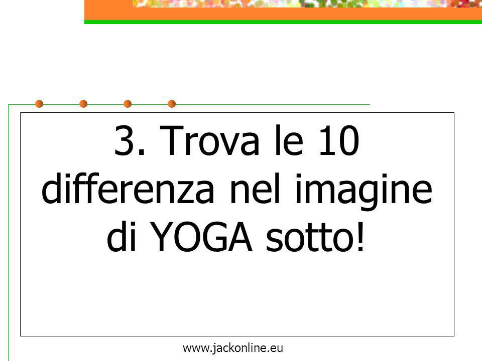 3. Trova le 10 differenza nel imagine di YOGA sotto!