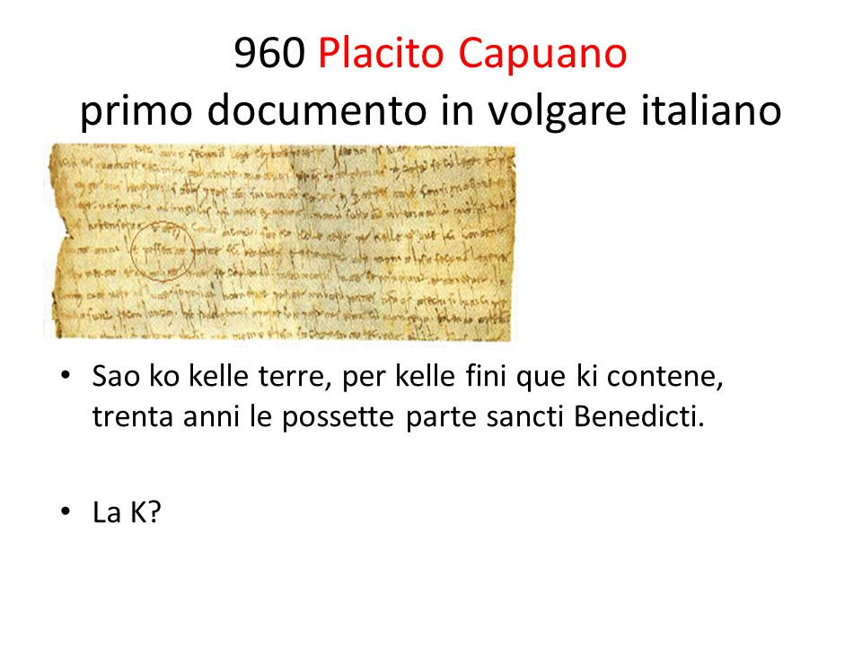 960 Placito Capuano primo documento in volgare italiano