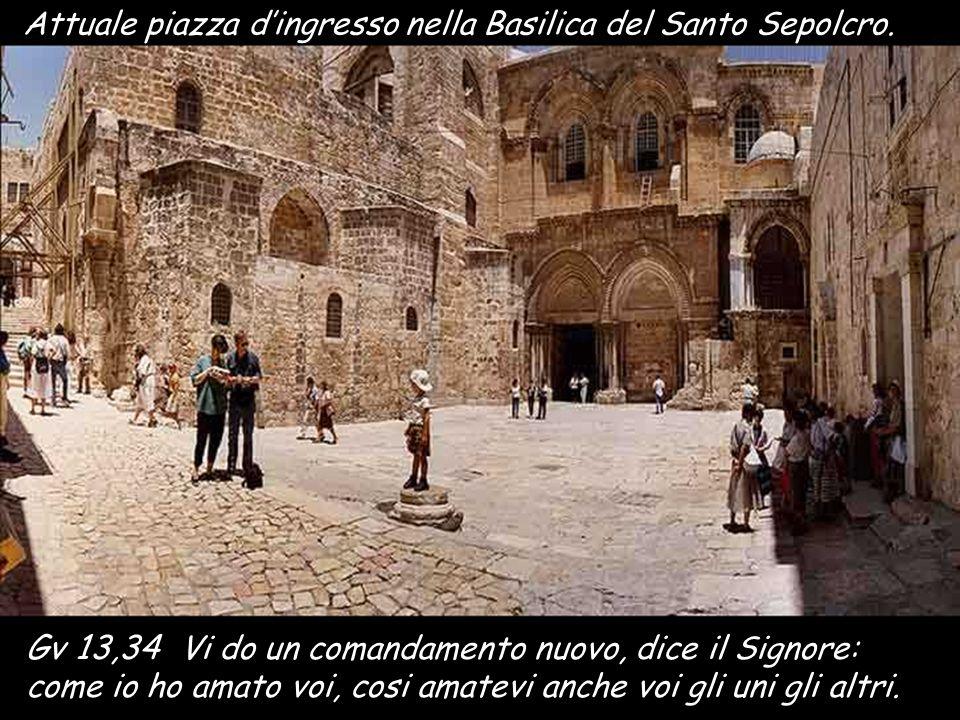 Attuale piazza d'ingresso nella Basilica del Santo Sepolcro.