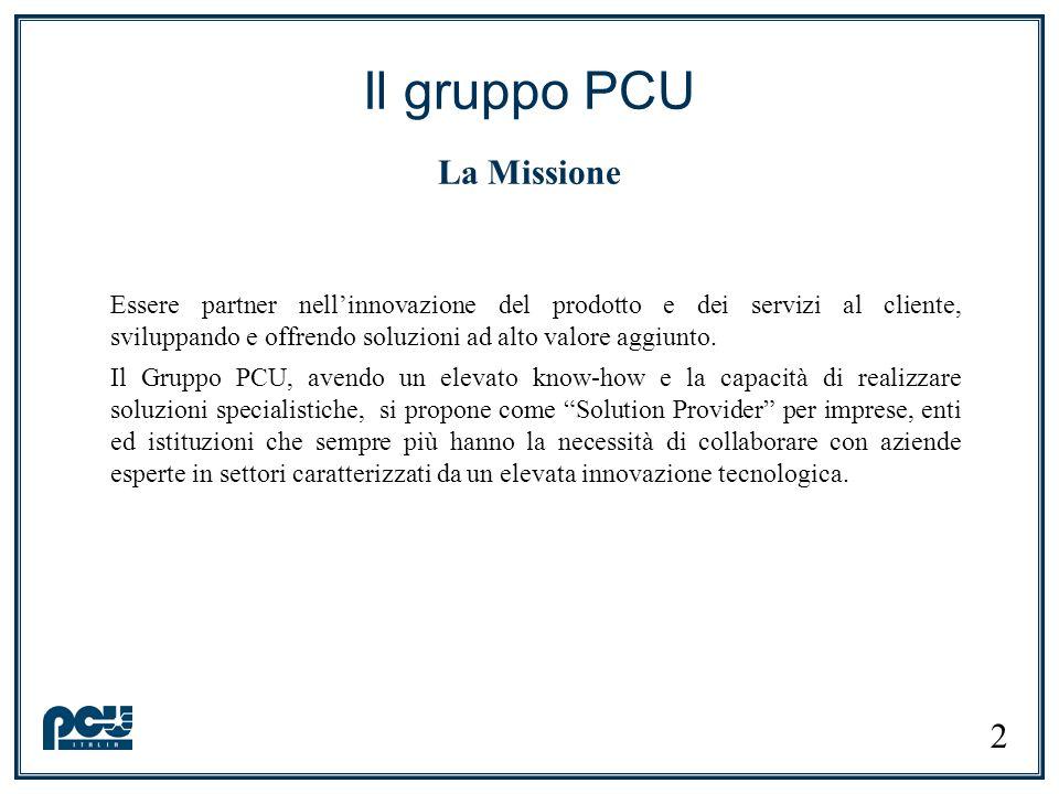 Il gruppo PCU La Missione