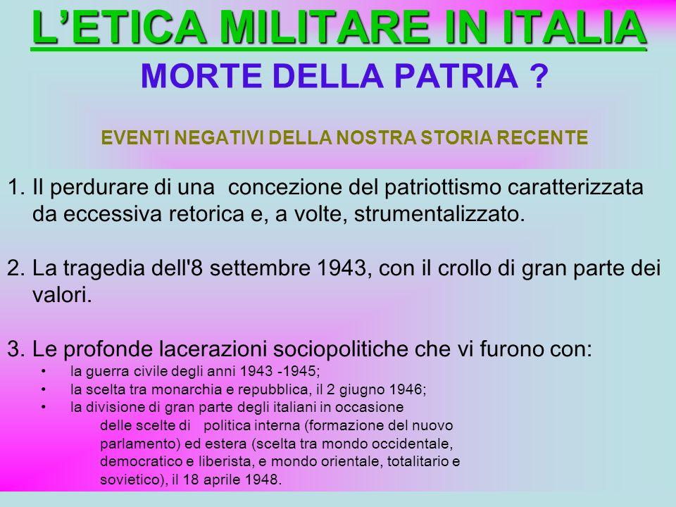 L'ETICA MILITARE IN ITALIA