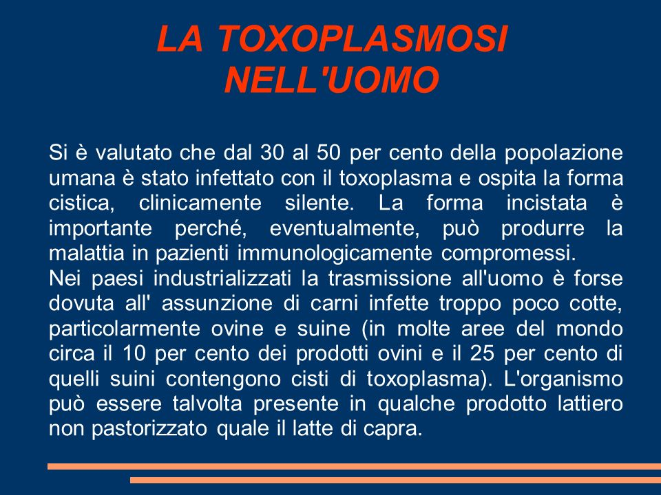LA TOXOPLASMOSI NELL UOMO