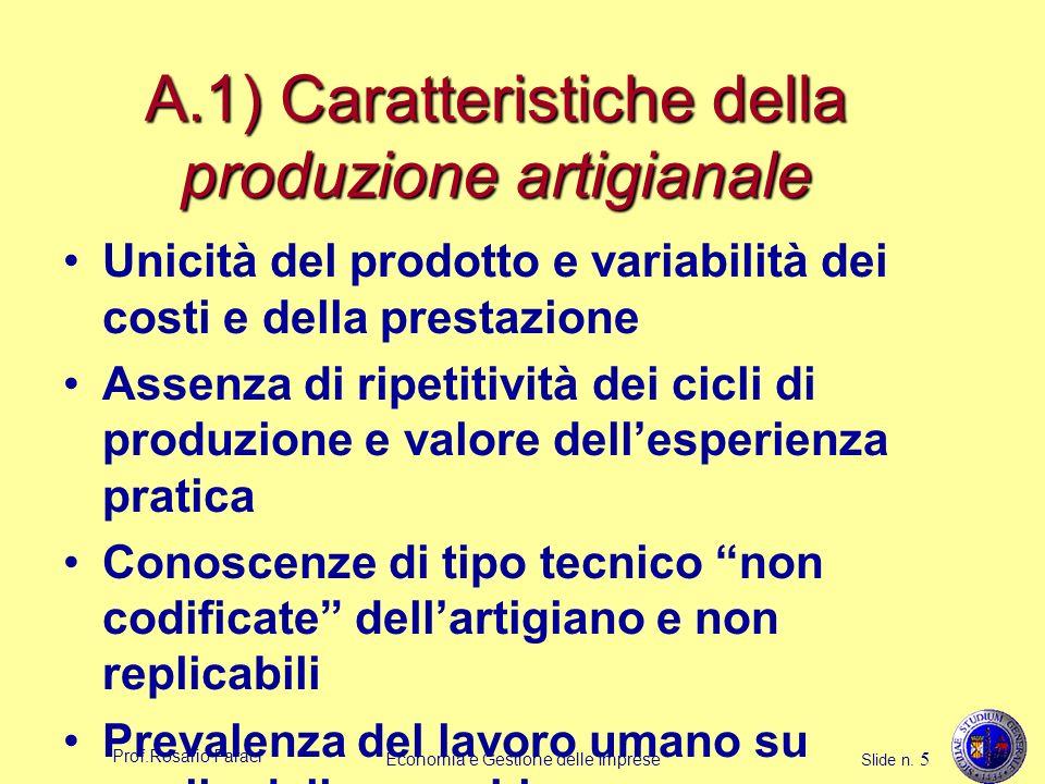 A.1) Caratteristiche della produzione artigianale