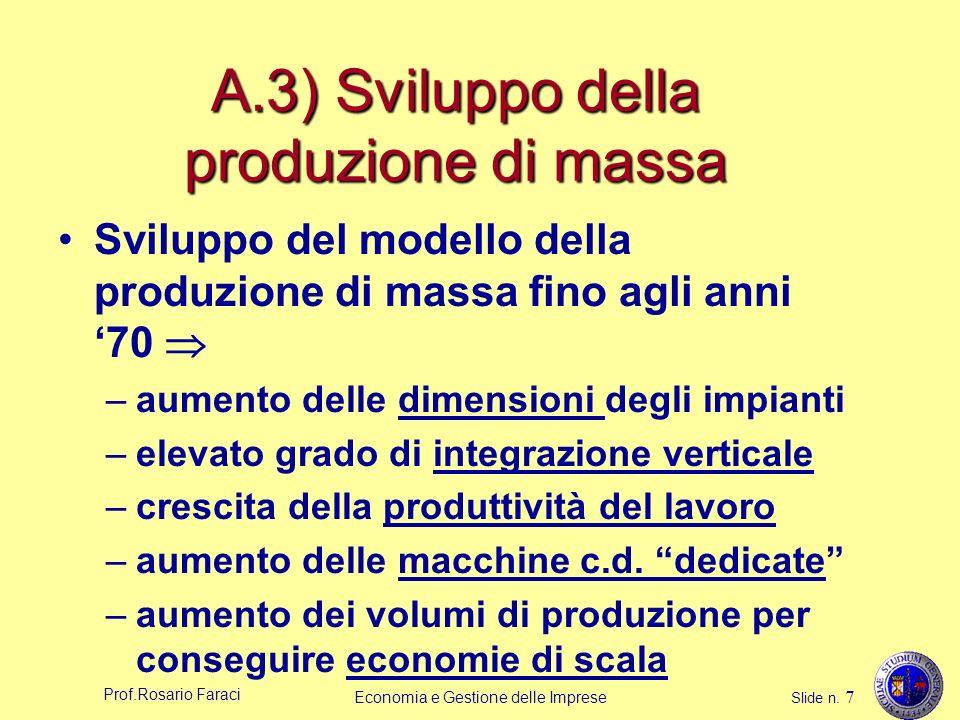 A.3) Sviluppo della produzione di massa