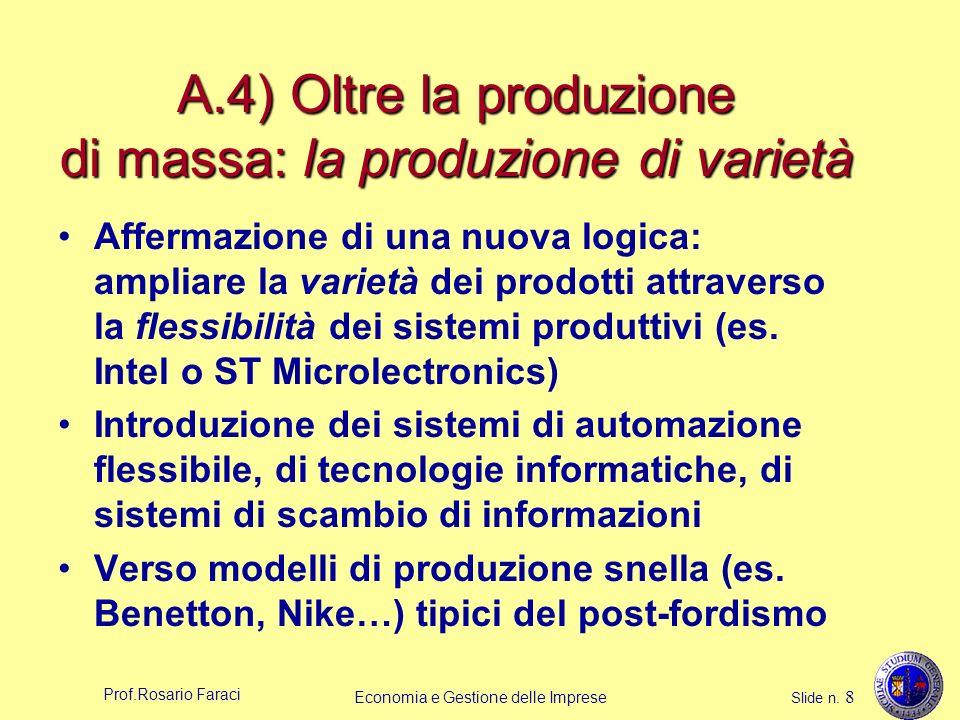 A.4) Oltre la produzione di massa: la produzione di varietà