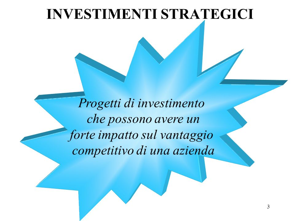 INVESTIMENTI STRATEGICI